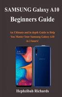 Samsung Galaxy A10 Beginners Guide