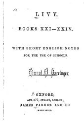 Livy, Books XXI-XXIV.: With Short English Notes. Lat