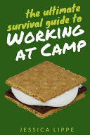 The Ultimate Survival Guide to Working at Camp PDF