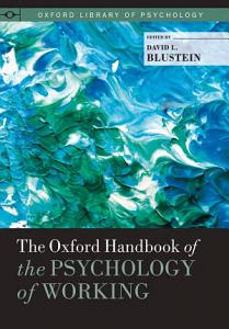 The Oxford Handbook of the Psychology of Working PDF