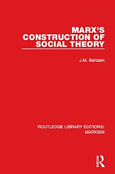 Marx s Construction of Social Theory  RLE Marxism  PDF