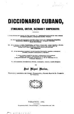 Diccionario cubano  etimol  gico  cr  tico  razonado y comprensivo     PDF