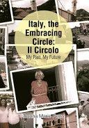 Italy, the Embracing Circle: Il Circolo