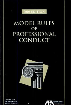 Model Rules of Professional Responsibility 2010 PDF