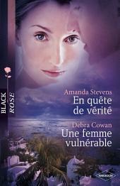 En quête de vérité - Une femme vulnérable