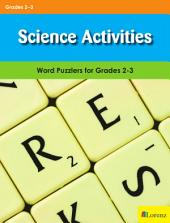 Science Activities: Word Puzzlers for Grades 2-3