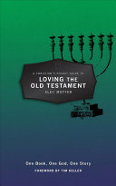A Christian s Pocket Guide to Loving the Old Testament