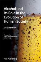 Alcohol and its Role in the Evolution of Human Society PDF