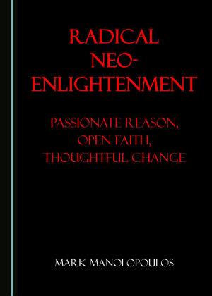 Radical Neo Enlightenment