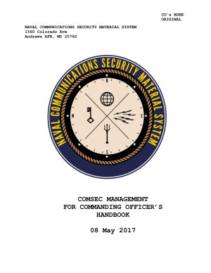 Manuals Combined: COMSEC MANAGEMENT FOR COMMANDING OFFICER'S HANDBOOK, Commander's Cyber Security and Information Assurance Handbook & EKMS - 1B ELECTRONIC KEY MANAGEMENT SYSTEM (EKMS) POLICY