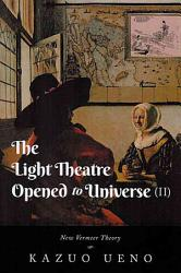The Light Theatre Opened To Universe Ii  Book PDF