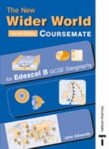 The New Wider World Coursemate for Edexcel B GCSE Geography PDF