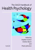 The SAGE Handbook of Health Psychology PDF
