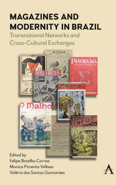Magazines and Modernity in Brazil PDF