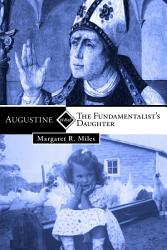 Augustine And The Fundamentalist S Daughter Book PDF