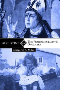 Augustine and the Fundamentalist   s Daughter PDF