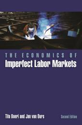 The Economics of Imperfect Labor Markets: Second Edition, Edition 2