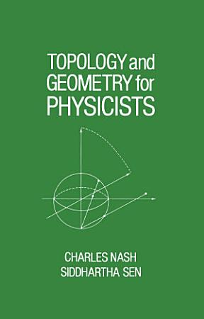 Topology and Geometry for Physicists PDF