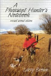 A Pheasant Hunter's Notebook