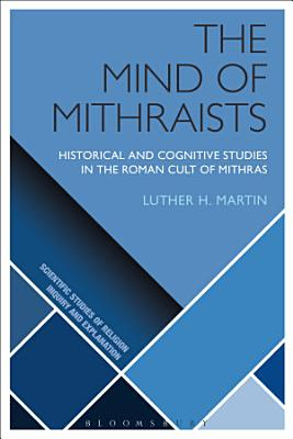 The Mind of Mithraists PDF