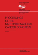 Proceedings of the 9th International Cancer Congress