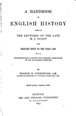 A Handbook of English History Based on the Lectures of M J  Guest PDF