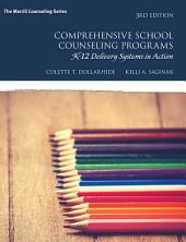 Comprehensive School Counseling Programs: K-12 Delivery Systems in Action, Edition 3