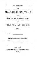 Sketches of Martha s Vineyard and Other Reminiscences of Travel at Home  Etc PDF