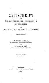 Zeitschrift für vergleichende Sprachforschung auf dem Gebiete des Deutschen, Griechischen und Lateinischen: Bände 1-22