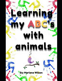 Learning My ABC's With Animals