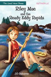 Riley Mae and the Ready Eddy Rapids PDF