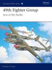 49th Fighter Group: Aces of the Pacific