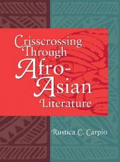 Crisscrossing Through Afro-Asian Literature