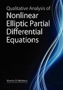Qualitative Analysis of Nonlinear Elliptic Partial Differential Equations PDF