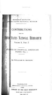Studies of Tropical American Ferns: Issues 1-7