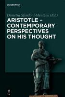 Aristotle   Contemporary Perspectives on his Thought PDF