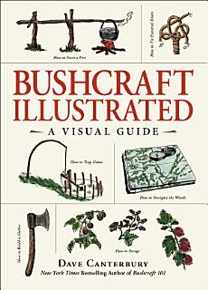 Bushcraft Illustrated Book
