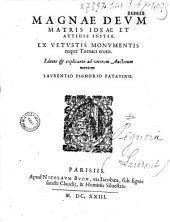Magnae Deum matris Ideae et Attidis initia, ex vetustis monumentis nuper Tornaci erutis...