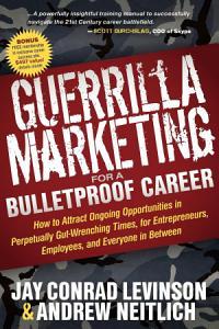 Guerrilla Marketing for a Bulletproof Career PDF