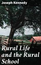 Rural Life and the Rural School PDF