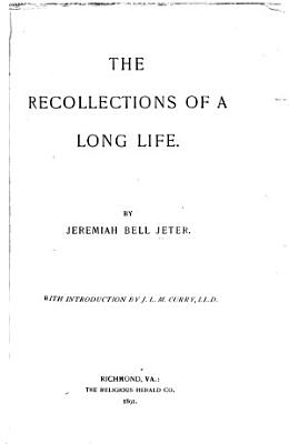 The Recollections of a Long Life PDF