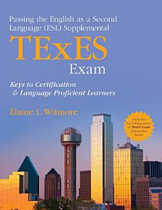 Passing the English as a Second Language  ESL  Supplemental TExES Exam PDF