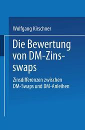 Die Bewertung von DM-Zinsswaps: Zinsdifferenzen zwischen DM-Swaps und DM-Anleihen