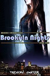 Brooklyn Nights (Interracial Romantic Thriller): Book 1 of Brooke Undercover