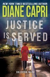 Justice is Served: 4 Novellas (Hunt for Justice Series)