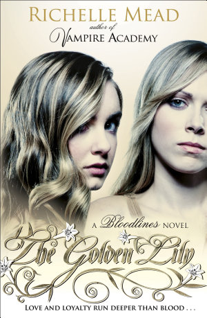 Bloodlines  The Golden Lily