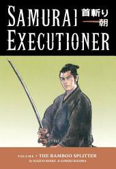 Samurai Executioner Volume 7: The Bamboo Splitter