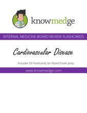 Knowmedge Internal Medicine Flashcards - Cardiology