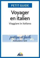 Voyager en italien: Viaggiare in italiano