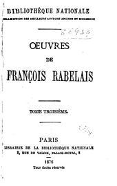 Oeuvres de François Rabelais: Volume2